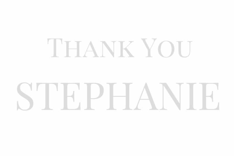 Stephanie - Thank you